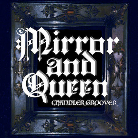 Mirror and Queen