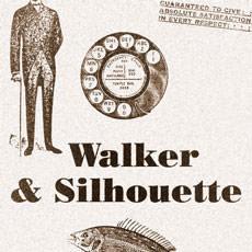 Walker & Silhouette